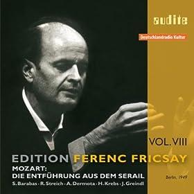 Edition Ferenc Fricsay (VIII) - W.A. Mozart: Die Entf�hrung Aus Dem Serail
