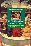 The Cambridge Companion to Reformation Theology (Cambridge Companions to Religion)