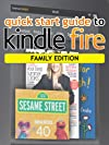 Quick Start Guide To Kindle Fire - Family Edition