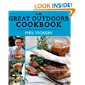 The Great Outdoors Cookbook: Over 140 recipes for Barbecues, Campfires, Picnics and more