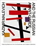 Kazimir Malevich and the Russian Avan...