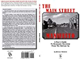img - for The Main Street Manifesto. A User's Guide To Economic Recovery From The Bottom Up book / textbook / text book