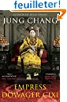 Empress Dowager Cixi: The Concubine W...