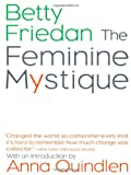 The Feminine Mystique (0393322572) by Betty Friedan