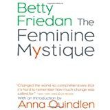 The Feminine Mystiquepar Betty Friedan