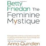 The Feminine Mystiquepar Betty Friedan