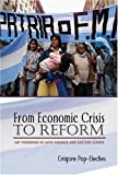 From Economic Crisis To Reform: Imf Programs in Latin America America and Eastern Europe
