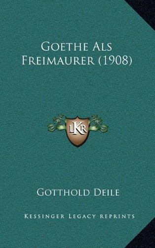 Goethe ALS Freimaurer (1908)