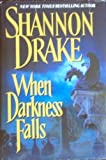 When Darkness Falls (0739413384) by Shannon Drake
