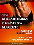 The Metabolism Boosting Secrets: Powe...