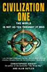 Civilization One: The World Is Not as...