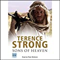 Sons of Heaven (       UNABRIDGED) by Terence Strong Narrated by Peter Wickham