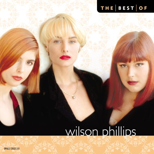 Best of by Wilson Phillips