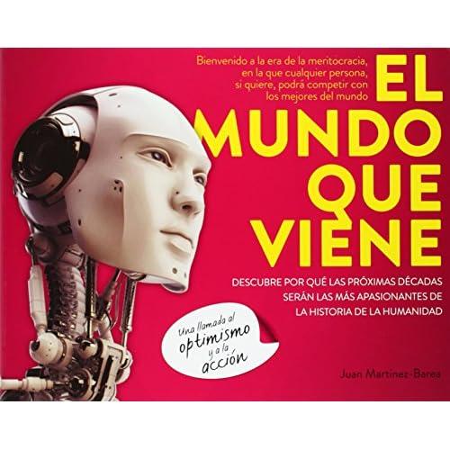 Juan Martínez-Barea (Autor) (5)Fecha de lanzamiento: 16 de septiembre de 2014 Cómpralo nuevo:  EUR 17,95  EUR 17,05 14 de 2ª mano y nuevo desde EUR 14,00