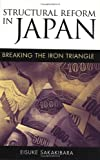 Structural Reform in Japan: Breaking the Iron Triangle (0815776764) by Eisuke Sakakibara