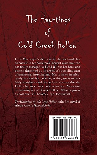The Hauntings of Cold Creek Hollow: Volume 1 (Haunted Series)