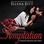 Temptation: Under Mr. Nolan's Bed, Volume 1 | Selena Kitt
