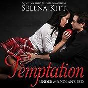Temptation: Under Mr. Nolan's Bed, Volume 1 | [Selena Kitt]