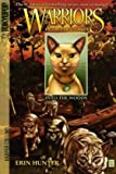 Into the Woods (Warriors: Tigerstar and Sasha, No. 1) (0061547921) by Erin Hunter