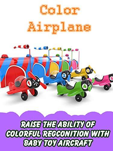 Raise the Ability of Colorful Regconition with Baby Toy Aircraft