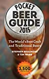 Pocket Beer Guide 2015: The Worlds Best Craft and Traditional Beers -- Covers 3,500 Beers
