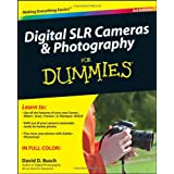 Digital SLR Cameras and Photography For Dummies (For Dummies (Lifestyles Paperback))by David D. Busch