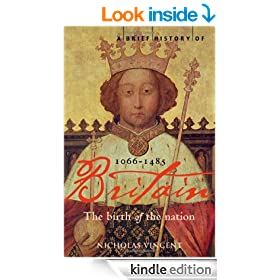 A Brief History of Britain 1066-1485 (Brief Histories)