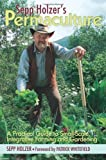 img - for Sepp Holzer's Permaculture: A Practical Guide to Small-Scale, Integrative Farming and Gardening by Holzer, Sepp (2011) Paperback book / textbook / text book
