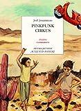 echange, troc Joël Jouanneau - Pinkpunk Cirkus