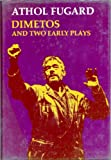 Dimetos and two early plays (0192113909) by Athol Fugard