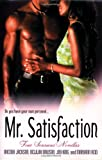 Mr. Satisfaction (0312349017) by Delilah Dawson