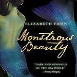Monstrous Beauty | Elizabeth Fama