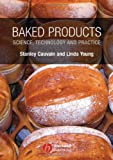 img - for Baked Products: Science, Technology and Practice book / textbook / text book
