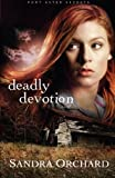 img - for Deadly Devotion: A Novel (Port Aster Secrets) book / textbook / text book
