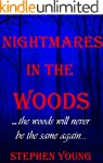 NIGHTMARES IN THE WOODS: The Woods Wi...