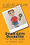 Evan Gets Diabetes Coloring Book (It's Kind of Scary Coloring Books) (Volume 1)