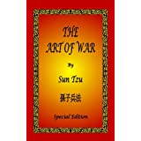 The Art of War by Sun Tzu - Special Edition ~ Sun Tzu