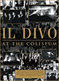 Il Divo: At The Coliseum [DVD] [2008]