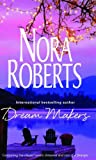 Dream Makers (0263850080) by Roberts, Nora