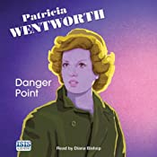 The Danger Point: Miss Silver Mysteries, Book 4 | Patricia Wentworth