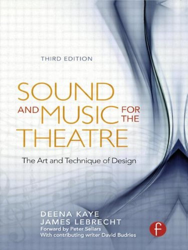 Sound and Music for the Theatre: The Art & Technique...
