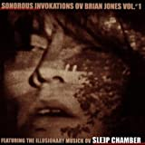echange, troc Sleep Chamber - Sonorous Invokations Ov Brian
