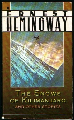 the story of violence in the book the snows of kilimanjaro by ernest hemingway The snows of kilimanjaro by ernest hemingway, 1936 the magic trick: the italicized sections it's fun to end hemingway week with a story that strays almost entirely.