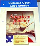 Supreme Court Case Studies The American Journey (0028218434) by Joyce Appleby Ph D