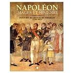 Napol�on : Images et histoire