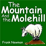 The Mountain and the Molehill | Frank Newman