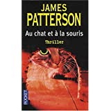 Au chat et � la sourispar James Patterson