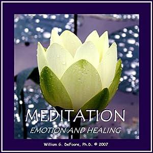 Meditation, Emotion, and Healing Audiobook