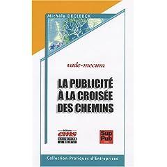 La publicité à la croisée des chemins, de Michèle Declerck chez EMS (2008)