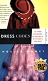 Dress Codes: Of Three Girlhoods---My Mother
